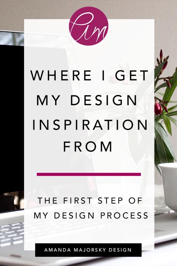 Where I Get My Design Inspiration From | Amanda Majorsky Design